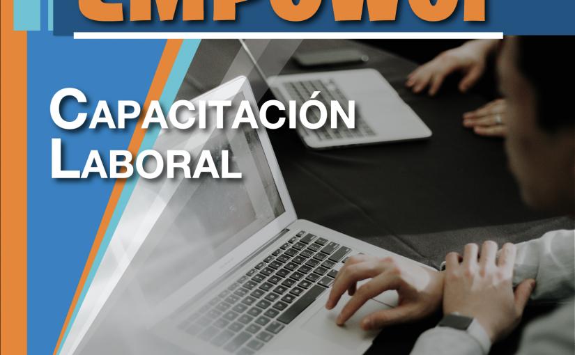 PROMUEVEN FORMACIÓN DE LA FUERZA LABORAL A TRAVÉS DEL PROGRAMA EMPower